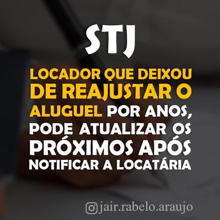 STJ – Locador que deixou de reajustar o aluguel por anos, pode atualizar os próximos após notificar