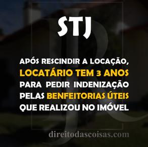 STJ – Após rescindir a locação, locatário tem 3 anos para pedir indenização pelas benfeitorias úteis