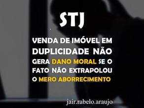 STJ – Venda de imóvel em duplicidade não gera dano moral se o fato não extrapolou o mero aborrecime