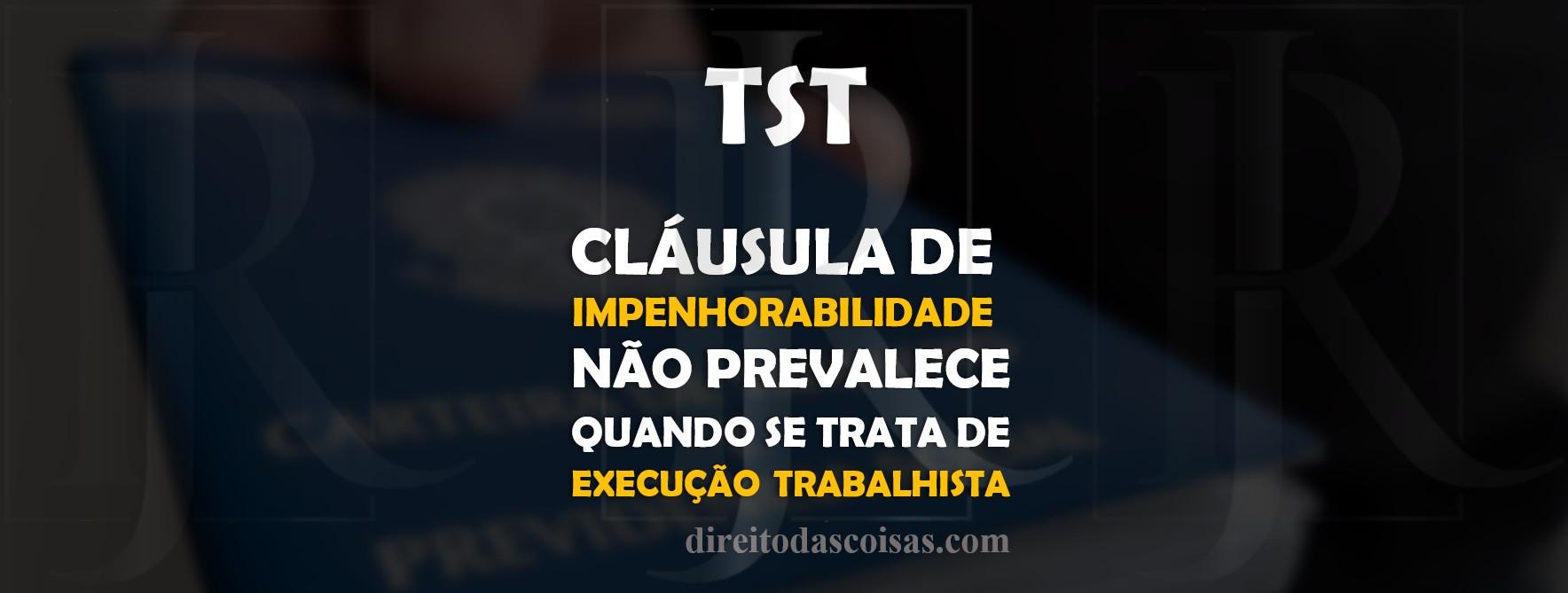 EXECUÇÃO TRABALHISTA IMPENHORABILIDADE.j