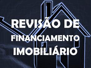 Ação de revisão de financiamento imobiliário