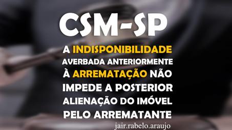 CSM-SP – A indisponibilidade averbada anteriormente à arrematação não impede a posterior alienação