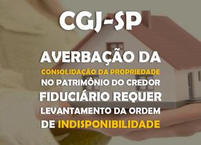 CGJ – Averbação da consolidação da propriedade no patrimônio do credor fiduciário requer levantament