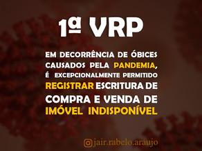 1º VRP-SP – Em decorrência de óbices causados pela pandemia, é permitido, excepcionalmente, registra