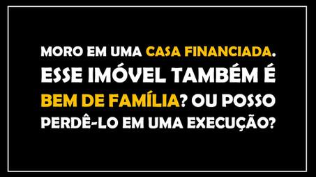 #QUESTÃO IMOBILIÁRIA 05 - bem de família