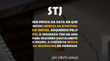 STJ – Sem prova da data em que percebeu defeitos na estrutura do imóvel adquirido pelo SFH, o segura