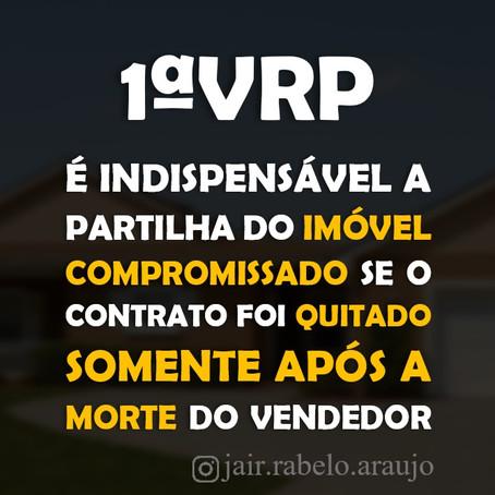 1ª VRP – É indispensável a partilha do imóvel compromissado se o contrato foi quitado somente após a