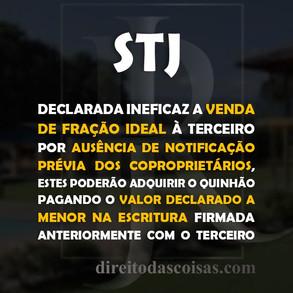 STJ – Declarada ineficaz a venda de fração ideal à terceiro por ausência de notificação prévia dos c