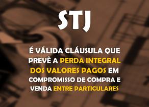 STJ – É válida cláusula que prevê perda integral dos valores pagos em compromisso de compra e venda