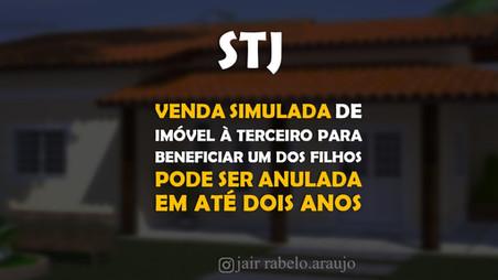 STJ – Venda simulada de imóvel à terceiro para beneficiar um dos filhos pode ser anulada em até dois