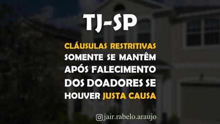 TJ-SP – Cláusulas restritivas somente se mantêm após falecimento dos doadores se houver justa causa.