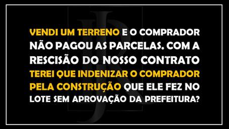 #QUESTÃO IMOBILIÁRIA 20 - indenização por construção.