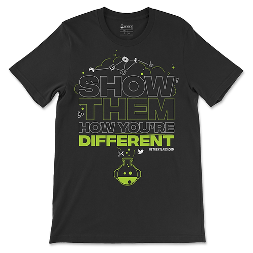 """Show Them How You're Different"" Ltd Edition Tee"