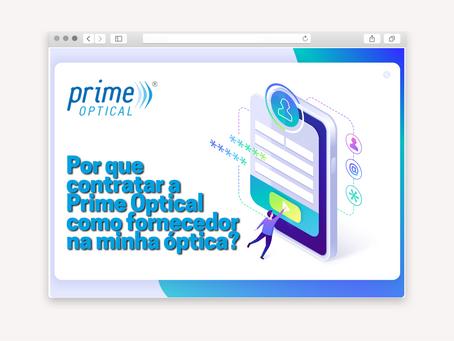 Por que contratar a Prime Optical como fornecedor para minha ótica?