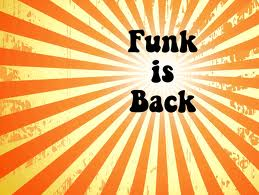 Funk is Back.jpg