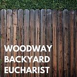Woodway Backyard Eucharist.png