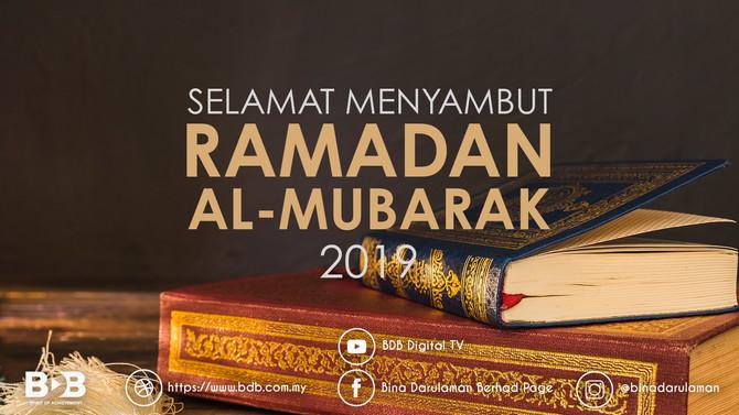Selamat Menyambut Bulan Ramadan Al-Mubarak 2019