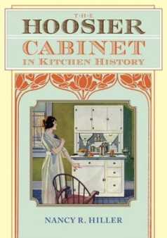 Review: The Hoosier Cabinet in kitchen history