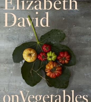 Time to go veggie with Elizabeth David?