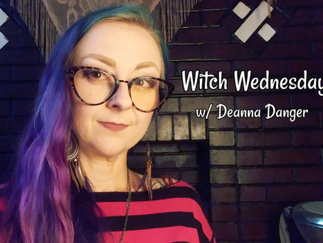 Witch Wednesday w/ Deanna Danger: TRANSMUTING SUFFERING
