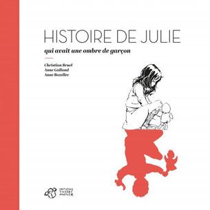 Julie n'est pas un garçon manqué ; c'est une garfille. La ré-édition, quarante ans après, d'un album qui a marqué l'histoire de la littérature de jeunesse.