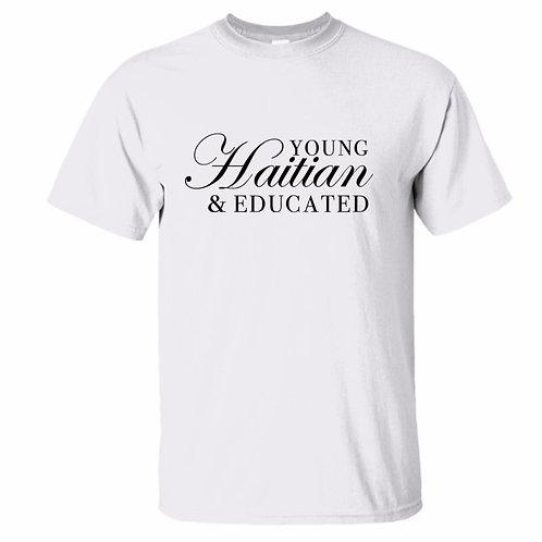 Young, Haitian & EDUCATED - T shirt