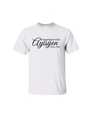 Unapologetically Ayisyen - T shirt