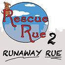 RUNAWAY RUE rough logo V2 - Rescue_Rue_Ad_v8.jpg