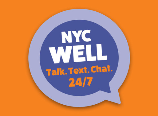 COVID - Mental Health Support from the, NYC WELL Program.