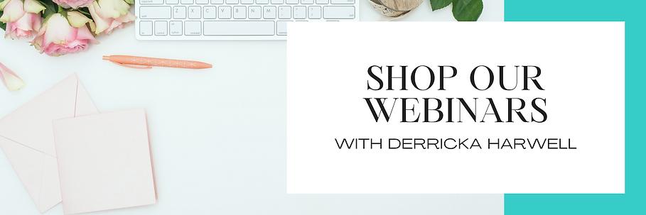 Shop Webinars :: Derricka Harwell.png