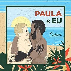 Caian - Paula e Eu.jpg