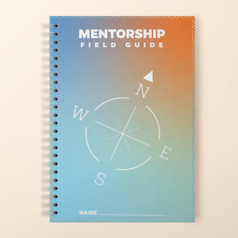 Mentorship Field Guide