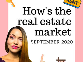 How's the Real Estate Market | September 2020