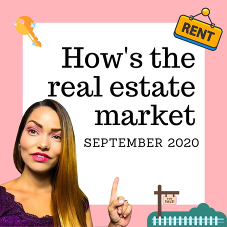 How's the Real Estate Market | September 2020
