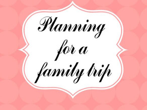 How to plan for a family trip