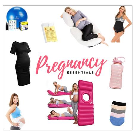 Pregnancy Essentials & Must haves