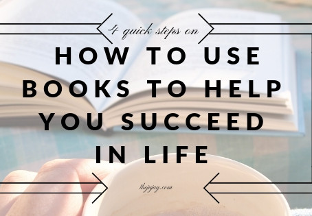 4 quick steps on how to use books to help you succeed in life
