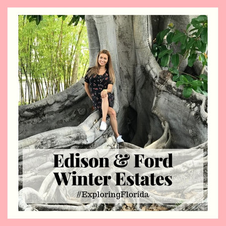 Exploring Florida: Visiting the Edison & Ford Winter Estates