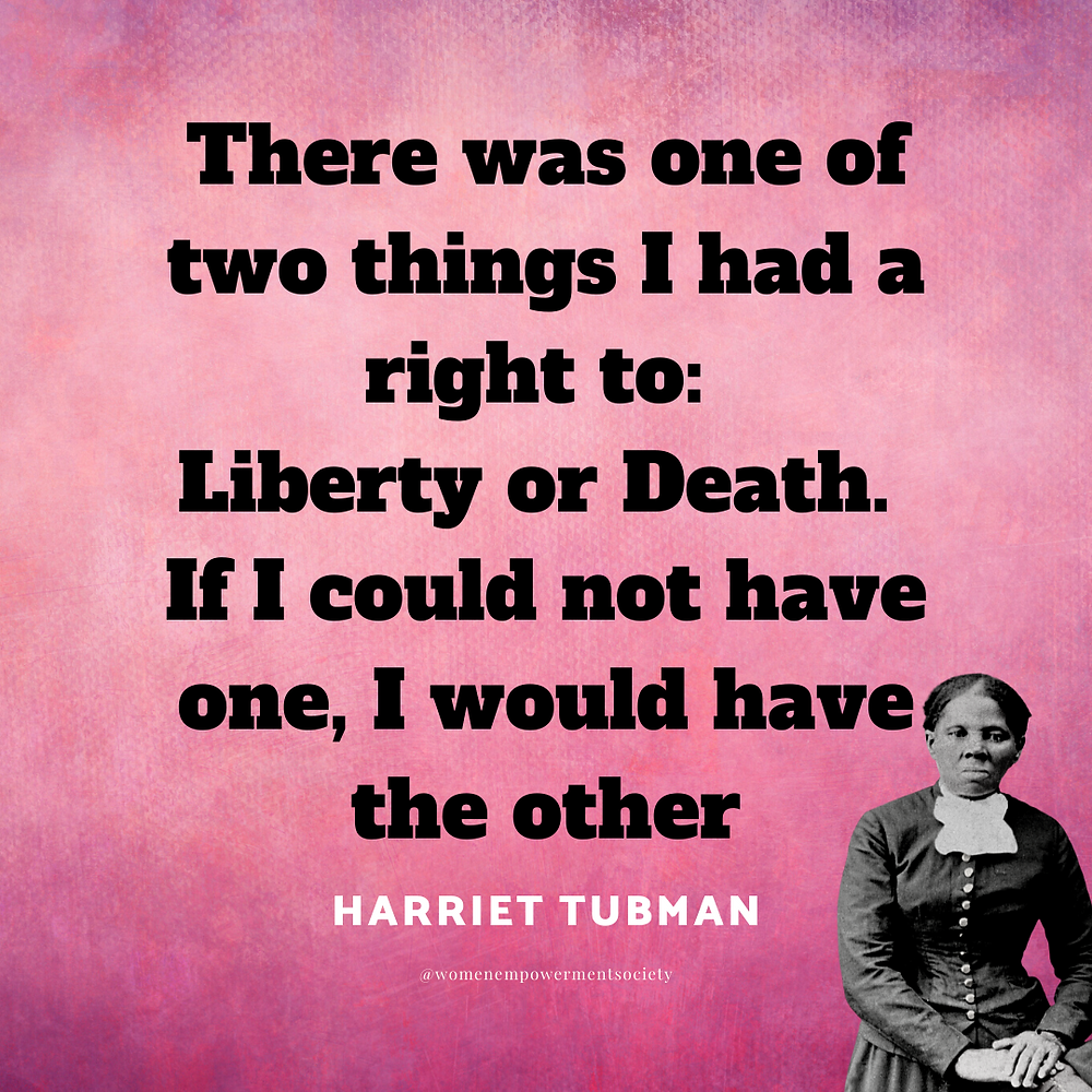 A quick synopses of some of the accomplishments of Harriet Tubman
