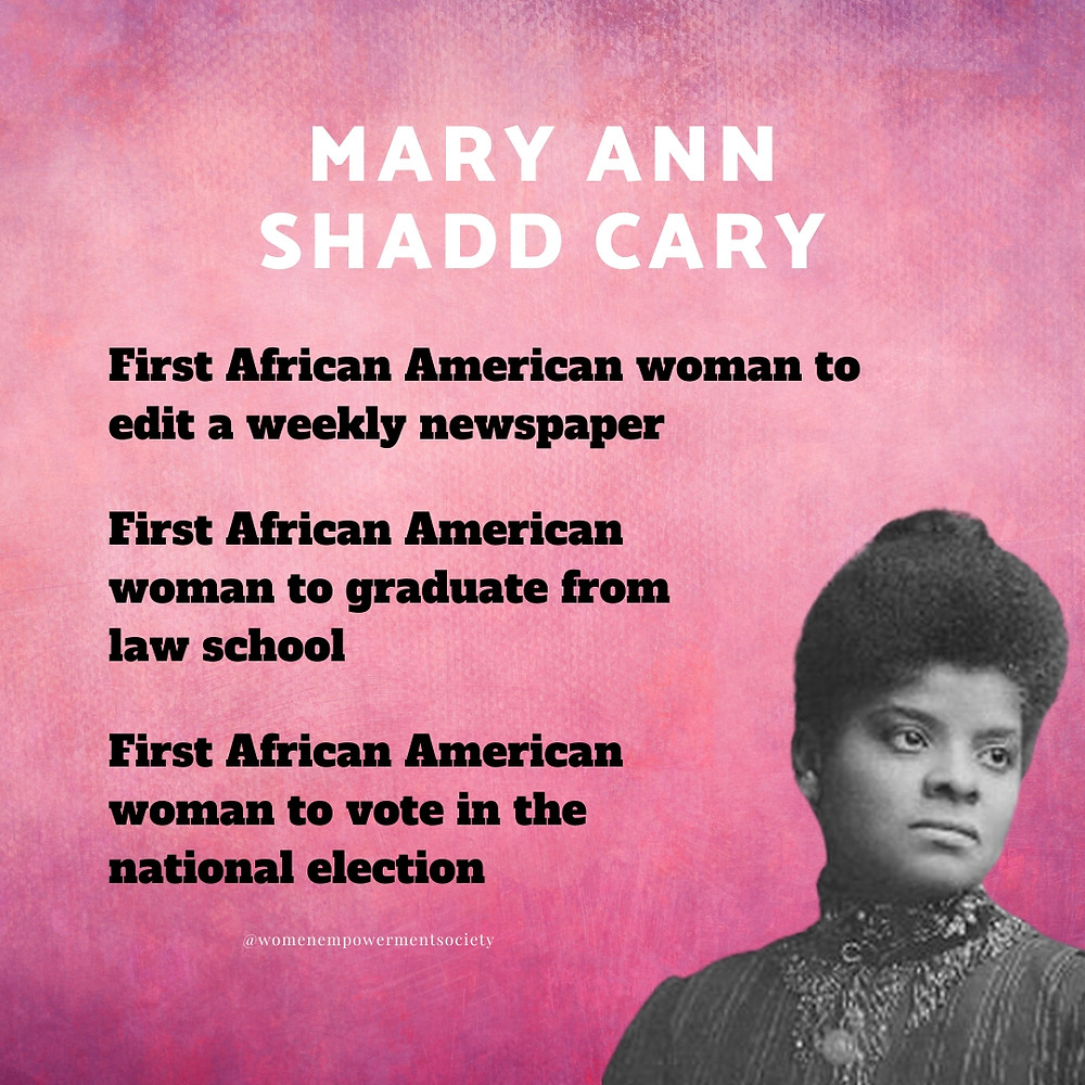 A quick synopses of some of the accomplishments of Mary Ann Shadd Cary