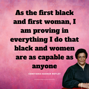 As the first black and first woman, I am proving in everything I do that black and women are as capable as anyone.