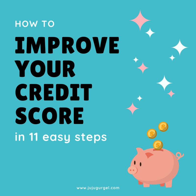 how to improve your credit score in 11 easy steps