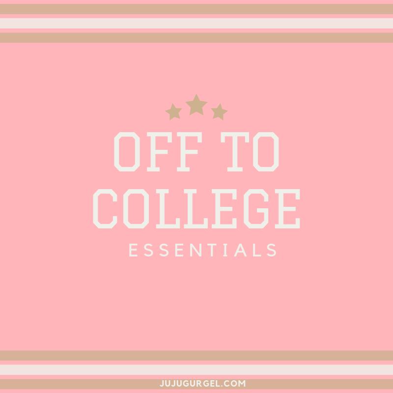 off to college essentials