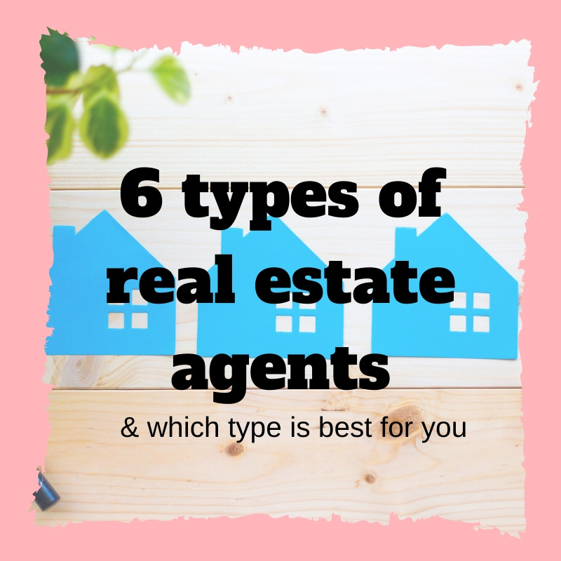 6 types of real estate agents and which type is best for you