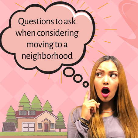 12 questions you should consider before moving to a neighborhood