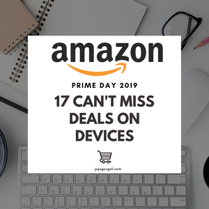 Amazon prime 2019 17 can't miss devices