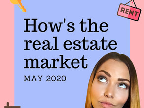 How's the real estate market in May 2020