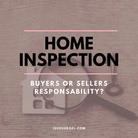 Home Inspection: Buyer or Seller responsibility?