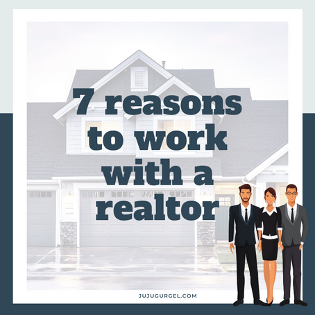 Real Estate | 7 Reasons to work with a realtor