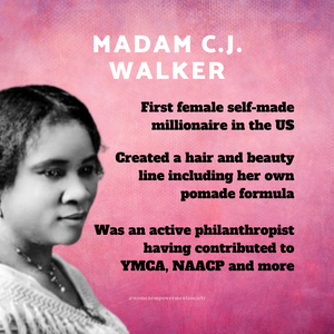 A quick synopses of some of the accomplishments of Madam C.J. Walker